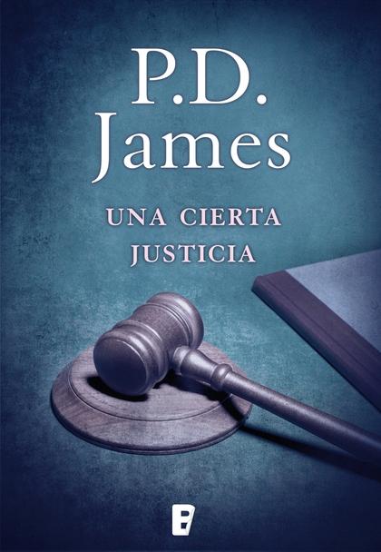 UNA CIERTA JUSTICIA