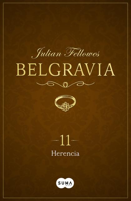 HERENCIA (BELGRAVIA 11).