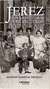JEREZ EN LA HISTORIA Y EL RECUERDO