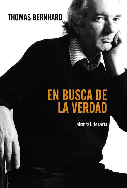 EN BUSCA DE LA VERDAD : DISCURSOS, CARTAS DE LECTOR, ENTREVISTAS, ARTÍCULOS