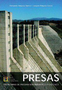 PRESAS, PROBLEMAS DE PREDIMENSIONAMIENTO Y CÁLCULO