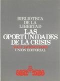 OPORTUNIDADES DE LA CRISIS, LAS