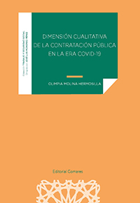 DIMENSIÓN CUALITATIVA DE LA CONTRATACIÓN PÚBLICA EN LA ERA COVID-19.