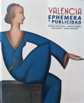 VALENCIA EPHEMERA Y PUBLICIDAD.