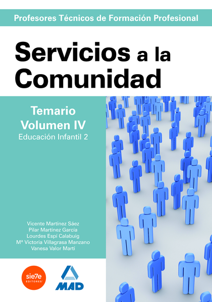 CUERPO DE PROFESORESTÉCNICOS DE FORMACIÓN PROFESIONAL. SERVICIOS A LA COMUNIDAD..