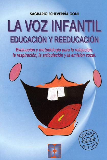 VOZ INFANTIL EDUCACION REEDUCACION