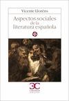 ASPECTOS SOCIALES LITERATURA ESPAÑOLA
