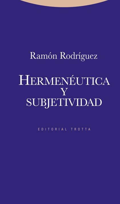 HERMENÉUTICA Y SUBJETIVIDAD.