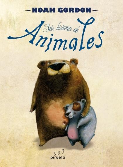 SEIS HISTORIAS DE ANIMALES.