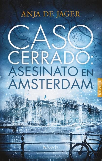 CASO CERRADO: ASESINATO EN ÁMSTERDAM.