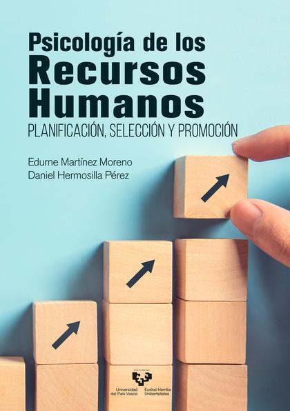 PSICOLOGÍA DE LOS RECURSOS HUMANOS                                              PLANIFICACIÓN,