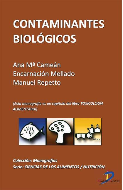 CONTAMINANTES BIOLÓGICOS : TOXICOLOGÍA ALIMENTARIA