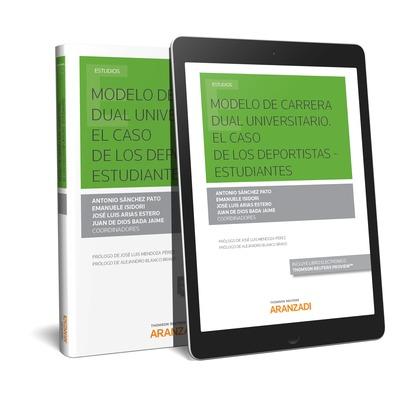 MODELO DE CARRERA DUAL UNIVERSITARIO. EL CASO DE LOS DEPORTISTAS - ESTUDIANTES (.