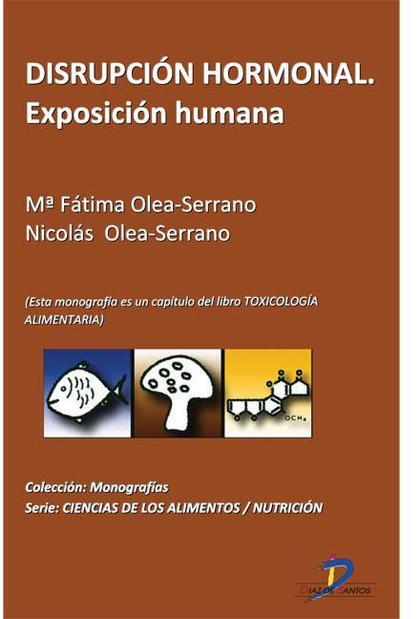 DISRUPCIÓN HORMONAL : EXPOSICIÓN HUMANA : TOXICOLOGÍA ALIMENTARIA