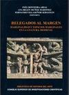 RELEGADOS AL MARGEN : MARGINALIDAD Y ESPACIOS MARGINALES EN LA CULTURA MEDIEVAL