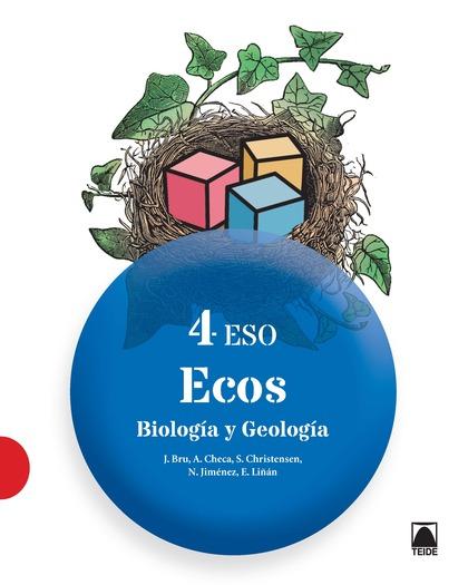 BIOLOGÍA Y GEOLOGÍA 4 - ECOS - ED. 2016
