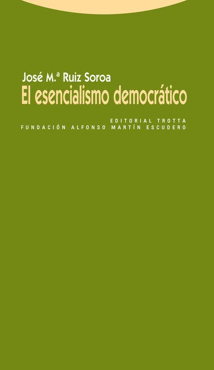 EL ESENCIALISMO DEMOCRÁTICO