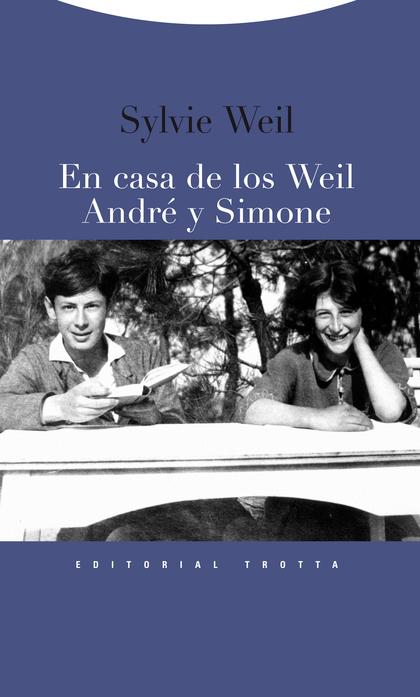 EN CASA DE LOS WEIL, ANDRÉ Y SIMONE