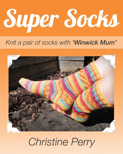 SUPER SOCKS. KNIT A PAIR OF SOCKS WITH ´WINWICK MUM´