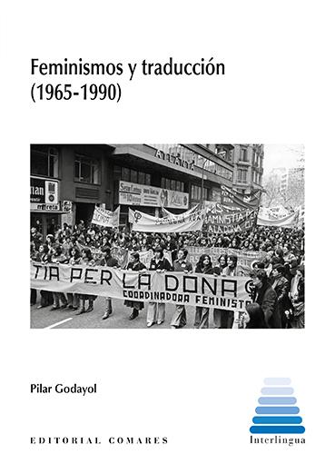 FEMINISMOS Y TRADUCCIÓN (1965-1990).