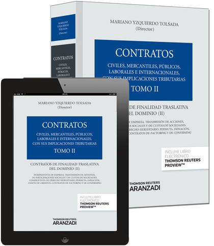 TOMO II. CONTRATOS DE FINALIDAD TRASLATIVA DEL DOMINIO II (PAPEL + E-BOOK).