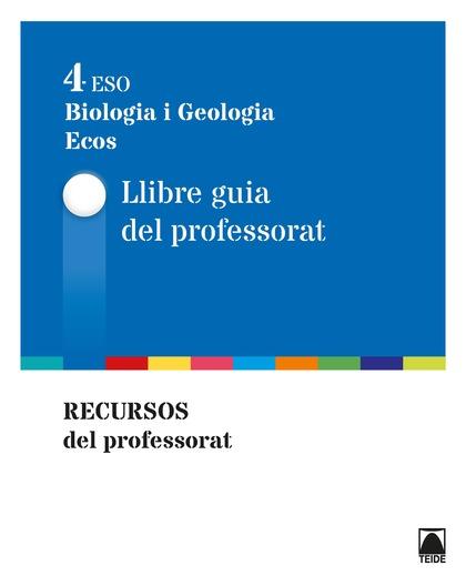 GUIA DIDÀCTICA. BIOLOGIA I GEOLOGIA 4 - ECOS