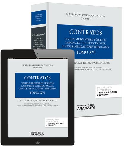 TOMO XVI. LOS CONTRATOS INTERNACIONALES I (PAPEL + E-BOOK).