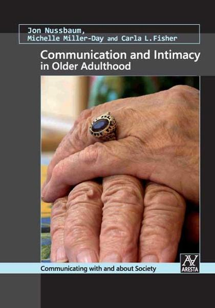 COMMUNICATION AND INTIMACY IN OLDER ADULTHOOD