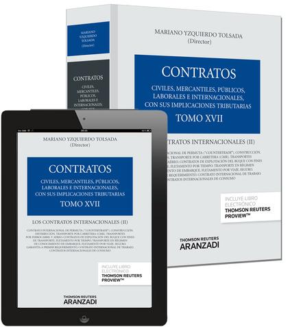 TOMO XVII. LOS CONTRATOS INTERNACIONALES (II) (PAPEL + E-BOOK).