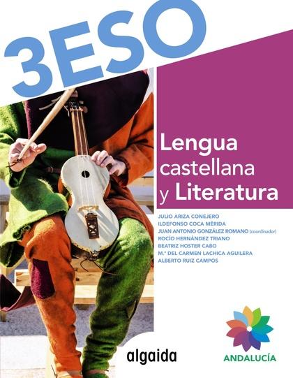 LENGUA CASTELLANA Y LITERATURA 3º ESO.