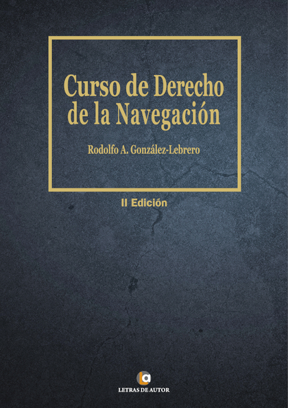 CURSO DE DERECHO DE LA NAVEGACIÓN.