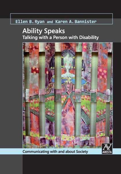 ABILITY SPEAKS : TALKING WITH A PERSON WITH DISABILITY