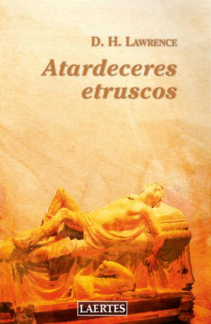 ATARDECERES ETRUSCOS (N.E.)