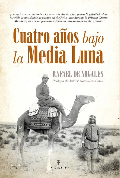 CUATRO AÑOS BAJO LA MEDIA LUNA.