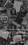ELS COMPOSITORS DE CINEMA DE CATALUNYA (1960-1989)
