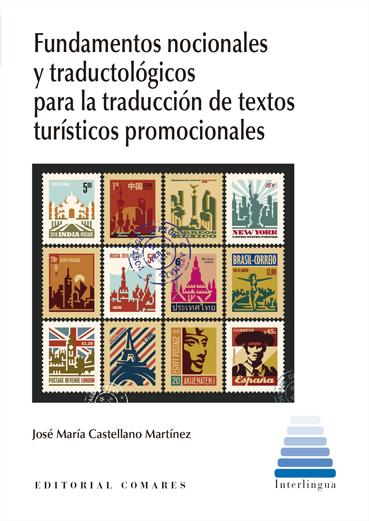 FUNDAMENTOS NOCIONALES Y TRADUCTOLÓGICOS PARA LA TRADUCCIÓN DE TEXTOS TURÍSTICOS.