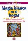 MAGIA BLANCA EN EL HOGAR
