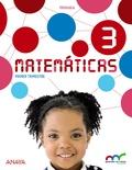 MATEMÁTICAS 3. PRIMARIA. ANAYA + DIGITAL..