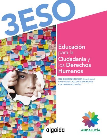 EDUCACIÓN PARA LA CIUDADANÍA Y LOS DERECHOS HUMANOS 3º ESO.