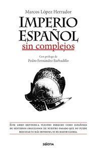 IMPERIO ESPAÑOL SIN COMPLEJOS