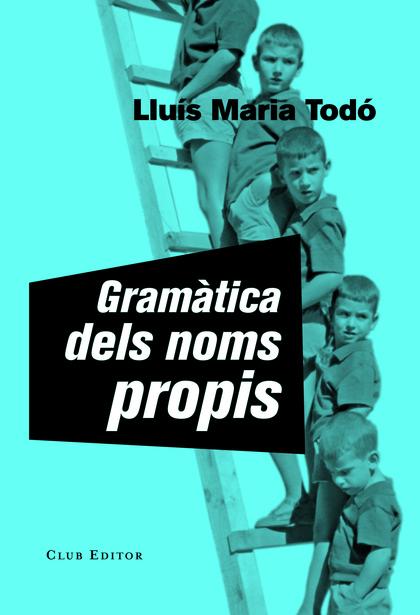 GRAMÀTICA DELS NOMS PROPIS