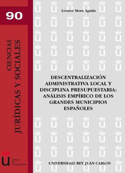 Descentralización administrativa local y disciplina presupuestaria