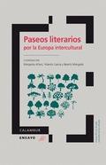 PASEOS LITERARIOS POR LA EUROPA INTERCULTURAL.