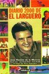 DIARIO 2000 DE EL LARGUERO