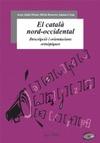 EL CATALÀ NORD-OCCIDENTAL : DESCRIPCIÓ I ORIENTACIÓNS ORTOEPIQUES