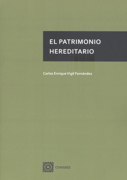 EL PATRIMONIO HEREDITARIO.