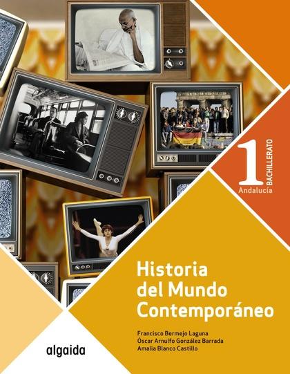 HISTORIA DEL MUNDO CONTEMPORÁNEO 1º BACHILLERATO.