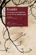 ECUADOR Y LA GUERRA CIVIL ESPAÑOLA. LA VOZ DE LOS INTELECTUALES.