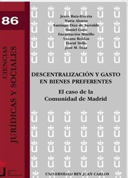 Descentralización y gasto en bienes preferentes