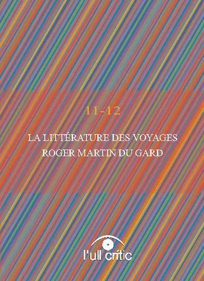 LA LITTÉRATURE DES VOYAGES : ROGER MARTIN DU GARD